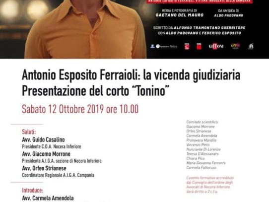 TONINO, Antonio Esposito Ferraioli, la vicenda giudizia e il corto al Tribunale di Nocera Inferiore
