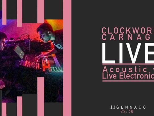Live Clockwork Carnage Sabato 11 da Taro a Marina di Camerota